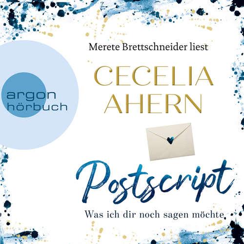 Hoerbuch Postscript - Was ich dir noch sagen möchte - Cecelia Ahern - Merete Brettschneider