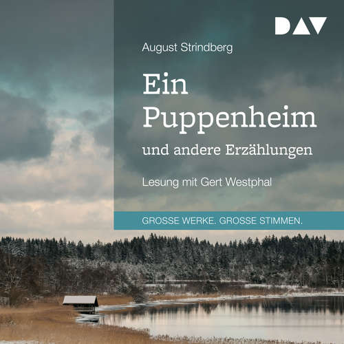 Hoerbuch Ein Puppenheim und andere Erzählungen - August Strindberg - Gert Westphal
