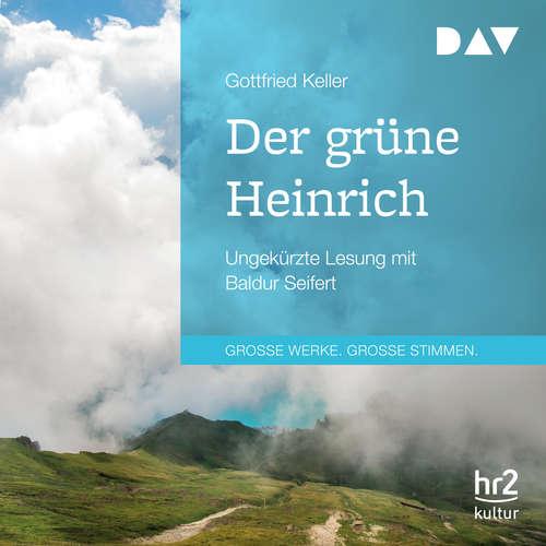 Hoerbuch Der grüne Heinrich - Gottfried Keller - Baldur Seifert
