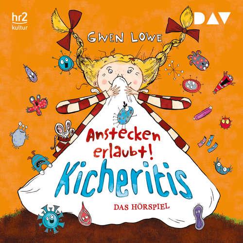 Hoerbuch Kicheritis - Anstecken erlaubt! (Hörspiel) - Gwen Lowe - Barbara Philipp