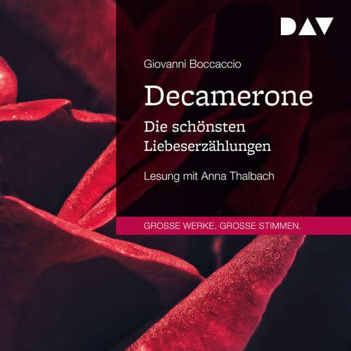 Hoerbuch Decamerone. Die schönsten Liebeserzählungen - Giovanni Boccaccio - Anna Thalbach