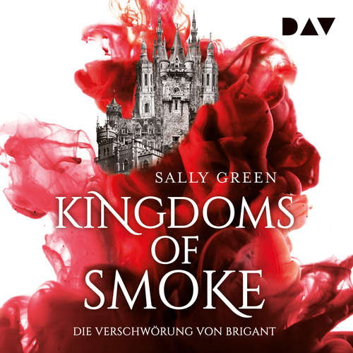 Die Verschwörung von Brigant - Kingdoms of Smoke, Teil 1