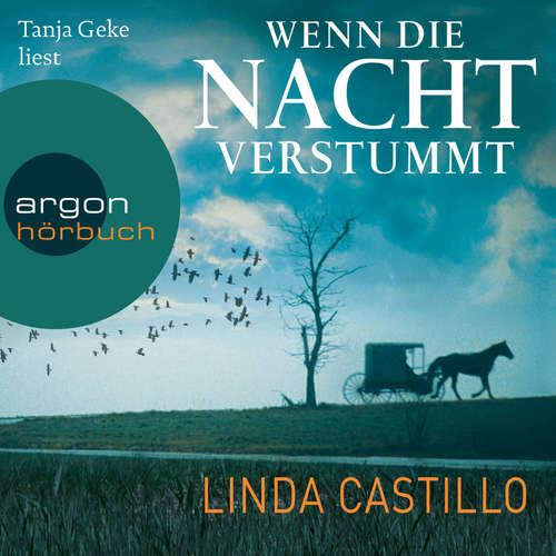 Hoerbuch Wenn die Nacht verstummt - Thriller - Linda Castillo - Tanja Geke