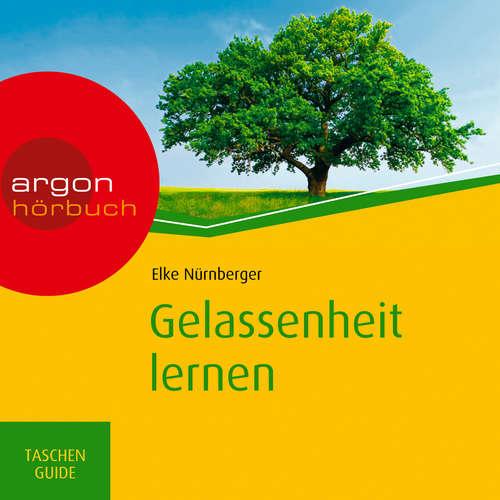 Hoerbuch Gelassenheit lernen - Haufe TaschenGuide - Elke Nürnberger - Nora Schulte