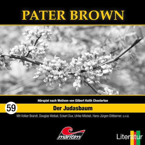 Hoerbuch Pater Brown, Folge 59: Der Judasbaum - Thorsten Beckmann - Douglas Welbat