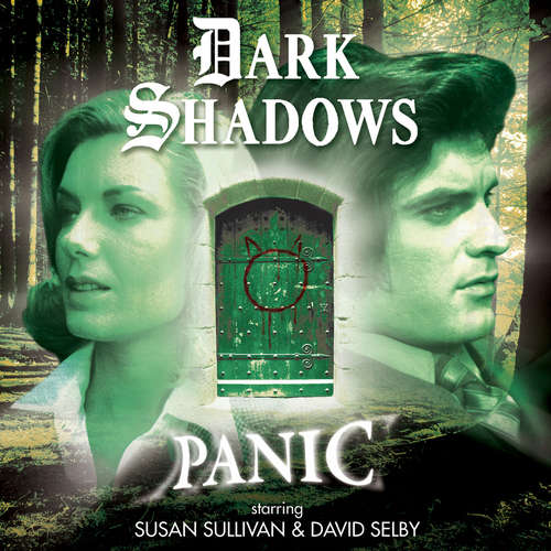 Dark Shadows, 45: Panic