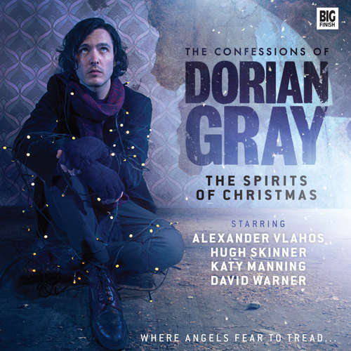 Audiobook The Confessions of Dorian Gray, Series 4, 2: The Spirits of Christmas - Tim Leng - Alexander Vlahos