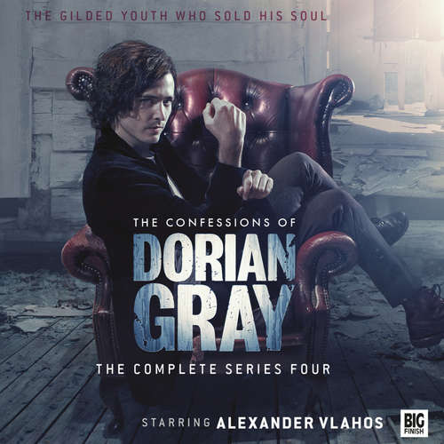 Audiobook The Confessions of Dorian Gray - The complete series four - Roy Gill - Alexander Vlahos