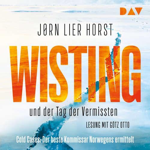 Hoerbuch Wisting und der Tag der Vermissten - Cold Cases 1 - Jørn Lier Horst - Götz Otto