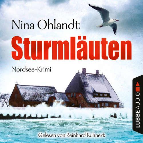 Hoerbuch Sturmläuten - John Benthiens vierter Fall - Hauptkommissar John Benthien 4 - Nina Ohlandt - Reinhard Kuhnert