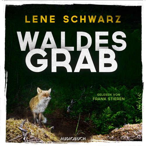 Hoerbuch Waldesgrab - Lene Schwarz - Frank Stieren