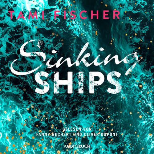 Audiobook Sinking Ships - Fletcher University 2 - Tami Fischer - Fanny Bechert