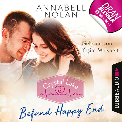 Hoerbuch Crystal Lake, Folge 6: Befund Happy End - Annabell Nolan - Yesim Meisheit