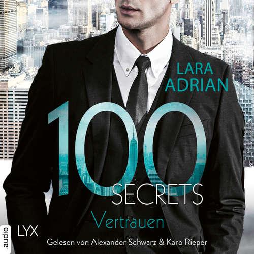 Hoerbuch 100 Secrets - Vertrauen - Lara Adrian - Alexander Schwarz