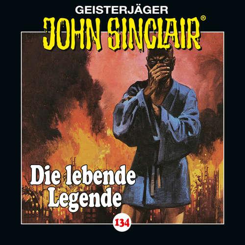 Hoerbuch John Sinclair, Folge 134: Die lebende Legende. Teil 1 von 2 - Jason Dark - Dietmar Wunder