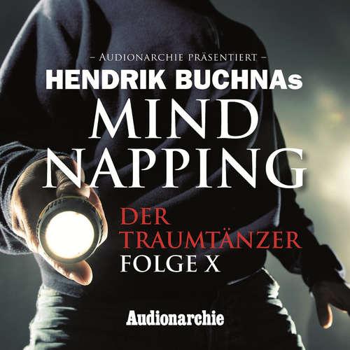 Hoerbuch MindNapping, Folge 10: Special Edition: Der Traumtänzer - Hendrik Buchna - Eckart Dux