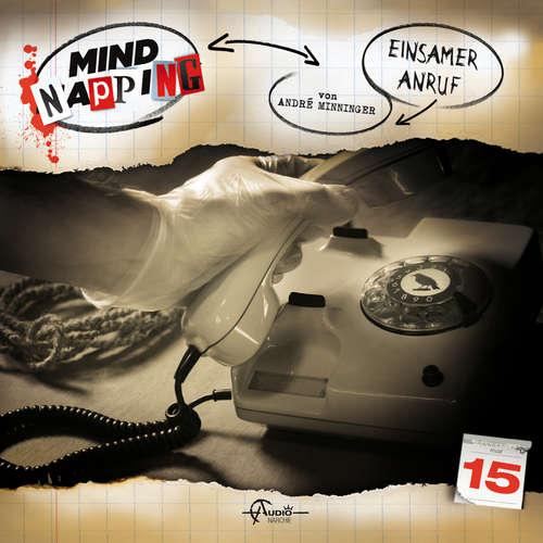 Hoerbuch MindNapping, Folge 15: Einsamer Anruf - André Minninger - Gabi Libbach