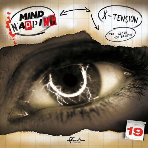 Hoerbuch MindNapping, Folge 19: X-Tension - Ascan von Bargen - Daniela Hoffmann