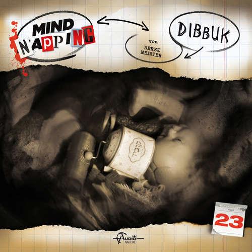 Hoerbuch MindNapping, Folge 23: Dibbuk - Derek Meister - Torsten Michaelis