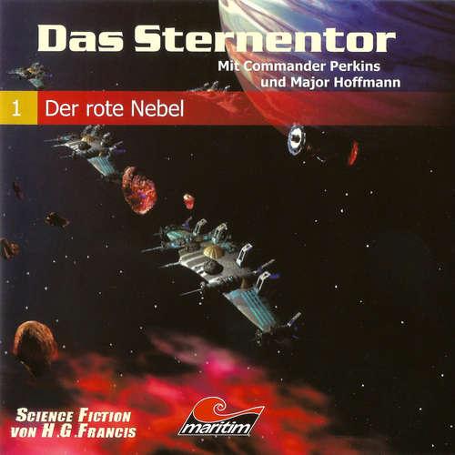 Das Sternentor - Mit Commander Perkins und Major Hoffmann, Folge 1: Der rote Nebel