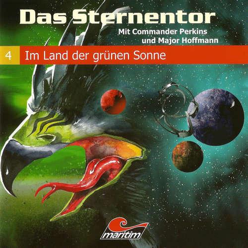 Hoerbuch Das Sternentor - Mit Commander Perkins und Major Hoffmann, Folge 4: Im Land der grünen Sonne - H. G. Francis - Ernst Meincke