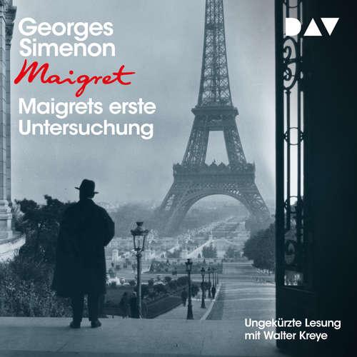 Hoerbuch Maigrets erste Untersuchung - Georges Simenon - Walter Kreye