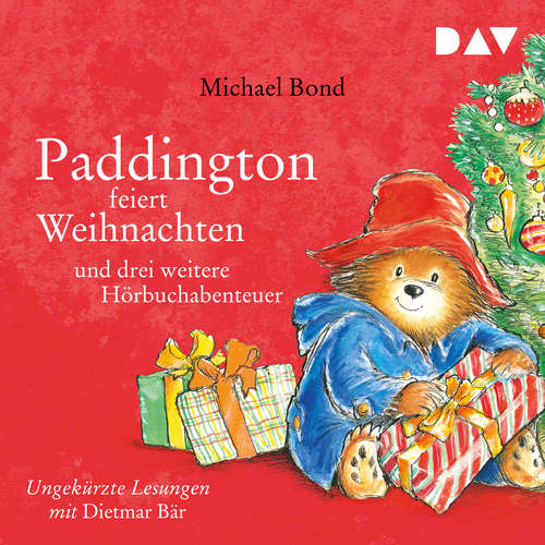 Hoerbuch Paddington feiert Weihnachten und drei weitere Hörbuchabenteuer - Michael Bond - Dietmar Bär