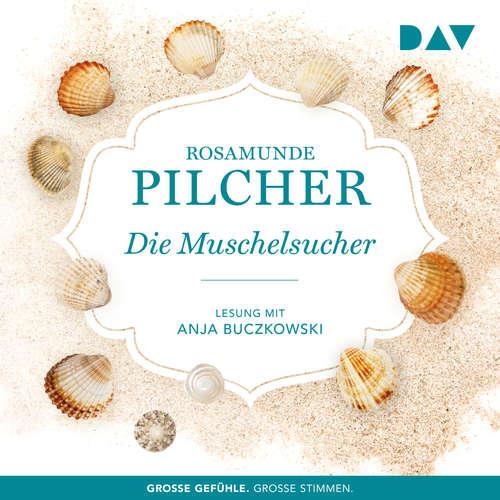 Hoerbuch Die Muschelsucher - Rosamunde Pilcher - Anja Buczkowski