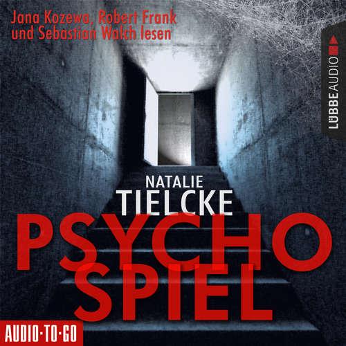 Hoerbuch Psychospiel - Natalie Tielcke - Sebastian Walch