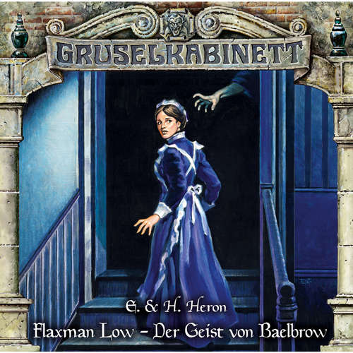 Hoerbuch Gruselkabinett, Folge 155: Flaxman Low - Der Geist von Baelbrow - E. & H. Heron - Rolf Berg