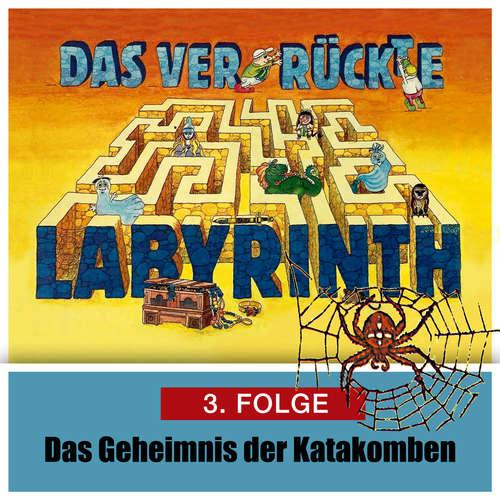 Das ver-rückte Labyrinth, Folge 3: Das Geheimnis der Katakomben