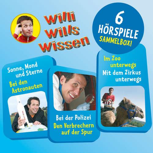 Hoerbuch Willi wills wissen, Sammelbox 2: Folgen 4-6 - Jessica Sabasch - Willi Weitzel