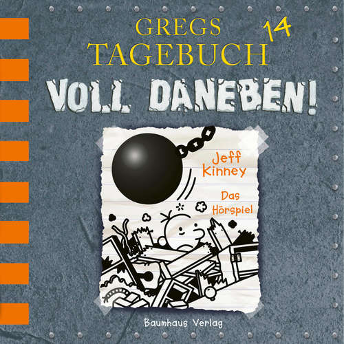 Hoerbuch Gregs Tagebuch, 14: Voll daneben! (Hörspiel) - Jeff Kinney - Marco Eßer