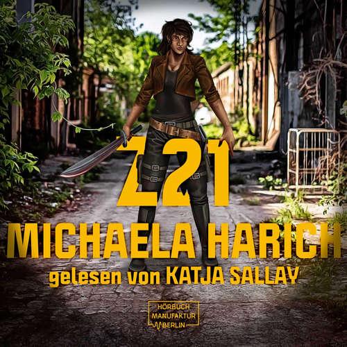 Hoerbuch Z21 - Michaela Harich - Katja Sallay