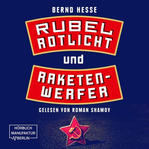 Rubel, Rotlicht, Raketenwerfer - Privatdetektiv Sven Rübel, Band 1