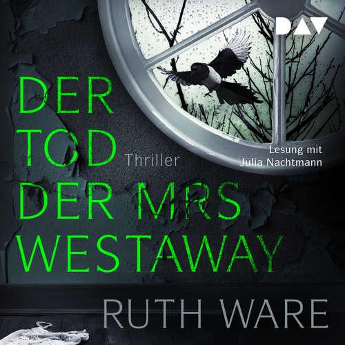 Hoerbuch Der Tod der Mrs Westaway - Ruth Ware - Julia Nachtmann