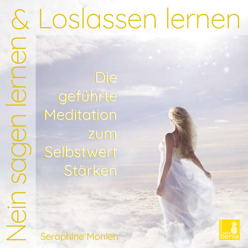 Nein sagen lernen & Loslassen lernen - Achtsamkeitsmeditation und Meditationen zur Stärkung des inneren Lichts