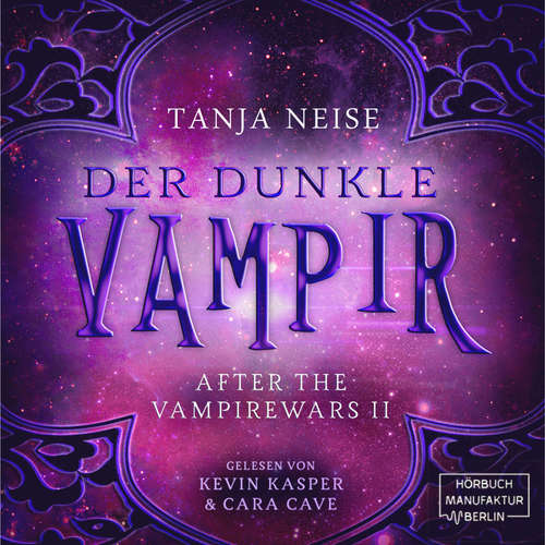 Hoerbuch Der dunkle Vampir - After the Vampire Wars, Band 2 - Tanja Neise - Kevin Kasper