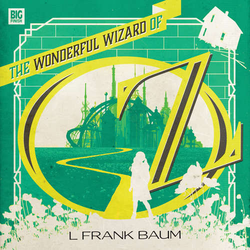 Audiobook The Wonderful Wizard of Oz - L Frank Baum - Ally Doman
