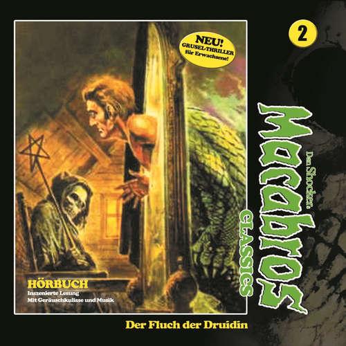 Hoerbuch Macabros - Classics, Folge 2: Der Fluch der Druidin - Dan Shocker -  Dennis-Schmidt-Foss
