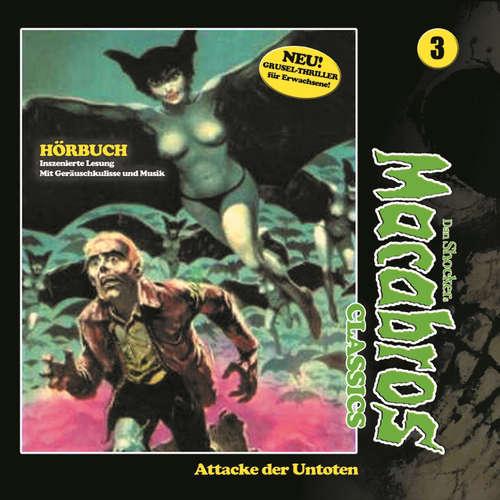 Hoerbuch Macabros - Classics, Folge 3: Attacke der Untoten - Dan Shocker - Brigitte Carlsen
