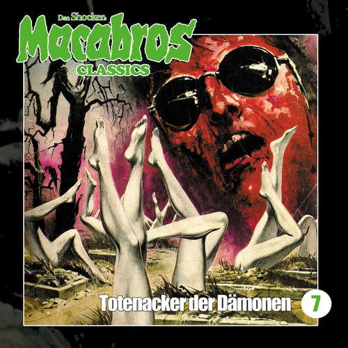 Hoerbuch Macabros - Classics, Folge 7: Totenacker der Dämonen - Dan Shocker - Brigitte Carlsen