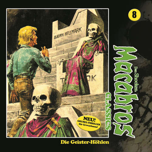 Hoerbuch Macabros - Classics, Folge 8: Die Geister-Höhlen - Dan Shocker - Brigitte Carlsen