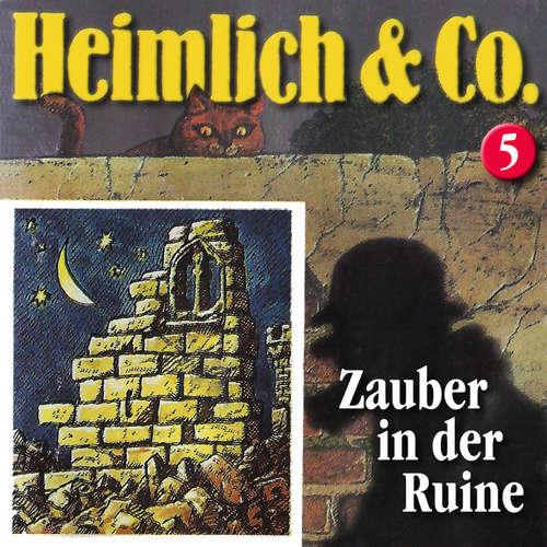 Hoerbuch Heimlich & Co., Folge 5: Zauber in der Ruine - Hans-Joachim Herwald - Christian Stark