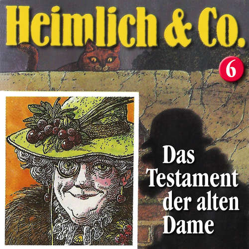 Hoerbuch Heimlich & Co., Folge 6: Das Testament der alten Dame - Hans-Joachim Herwald - Christian Stark