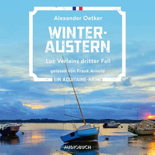 Hoerbuch Winteraustern - Luc Verlain 3 - Alexander Oetker - Frank Arnold