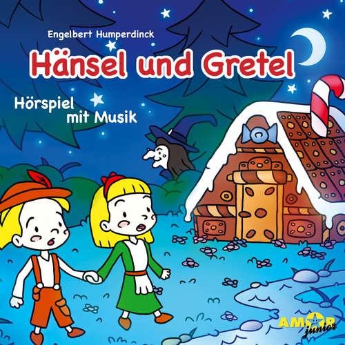 Hoerbuch Hänsel und Gretel - Hörspiel mit Musik - Engelbert Humperdinck - Marina Mehlinger