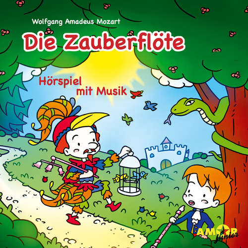 Hoerbuch Die Zauberflöte - Hörspiel mit Musik - Wolfgang Amadeus Mozart - Loretta Stern