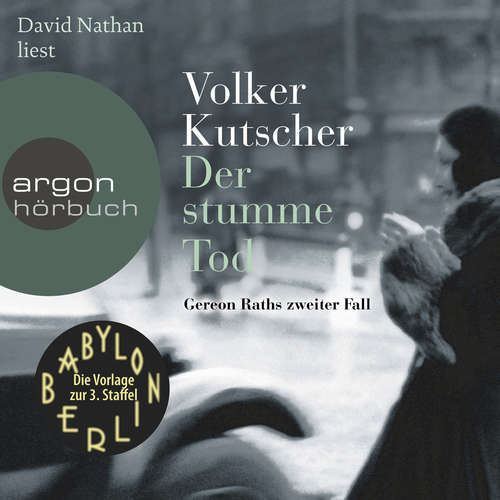 Hoerbuch Der stumme Tod - Gereon Raths zweiter Fall - Volker Kutscher - David Nathan