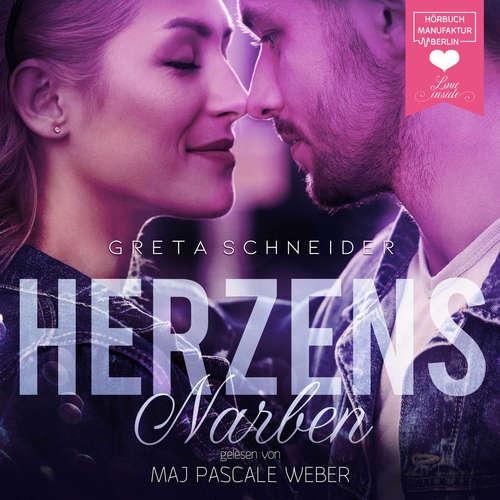 Hoerbuch Herzensnarben - Greta Schneider - Maj Pascale Weber